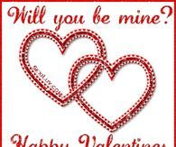 Well You Be Mine? Happy Valentines Day