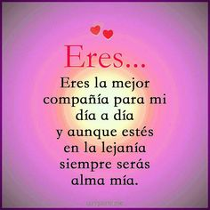 I Love Her Quotes, Spanish Quotes Love, She Quotes, Great Stories, Relationship Quotes, Poetry, Geek Stuff, Romance, Inspirational Quotes