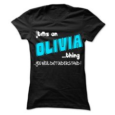 #Funnyt-shirt... Nice T-shirts  Price: $22.25Purchase Now    Low cost Codes   View photographs & pictures of It is OLIVIA Thing ... 999 Cool Name Shirt ! t-shirts & hoodies:In the event you don't completely love our design, you'll be able to SEARCH your favouri....
