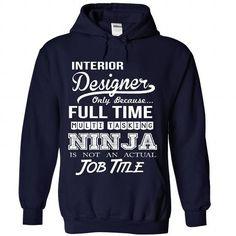Interior Designer - #unique gift #groomsmen gift. WANT IT => https://www.sunfrog.com/LifeStyle/Interior-Designer-2334-NavyBlue-Hoodie.html?68278
