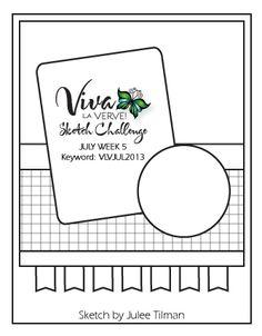 Viva la Verve! July Week 5 Card Sketch -  {7/26/13} Designed by Julee Tilman #vivalaverve #vervestamps #cardsketches