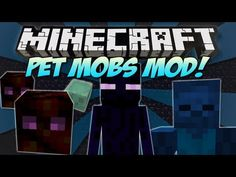 Minecraft | PET MOBS MOD! | Befriend Endermen, Zombies, Magma Cubes & More! [1.4.7]
