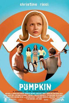 Pumpkin. I super <3 this movie!
