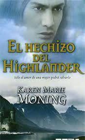 karen Marie Moning - Highlanders - 07. El hechicero del highlander