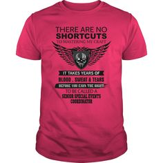 There Are No Shortcuts To Mastering My Craft SENIOR SPECIAL EVENTS COORDINATOR T-Shirts, Hoodies. Check Price Now ==► https://www.sunfrog.com/Jobs/There-Are-No-Shortcuts-To-Mastering-My-Craft-SENIOR-SPECIAL-EVENTS-COORDINATOR-Hot-Pink-Guys.html?id=41382