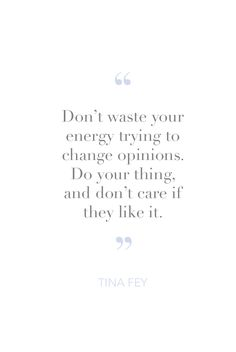 best Ideas for quotes beautiful women feminism amy poehler Tina Fey Quotes, Babe Quotes, Faith Quotes, Happy Quotes, Woman Quotes, Quotes To Live By, Qoutes, Cool Words, Wise Words