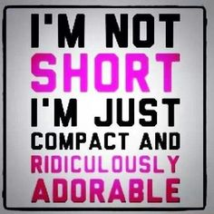 Short people need love too (;