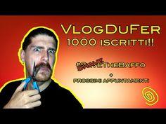#VlogDuFer - LIVE 1000 ISCRITTI! + ShaveTheBaffo Challenge + altri annunci