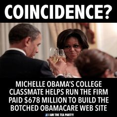 Coincidence? Michelle Obama's college classmate helps run the firm paid $678 million go build the botched Obamacare website.