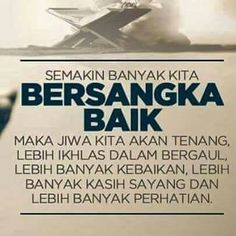 Bersangka baik Pray Quotes, Quotes About God, Words Quotes, Daily Quotes, Best Quotes, Life Quotes, Muslim Quotes, Islamic Quotes, Remember Quotes