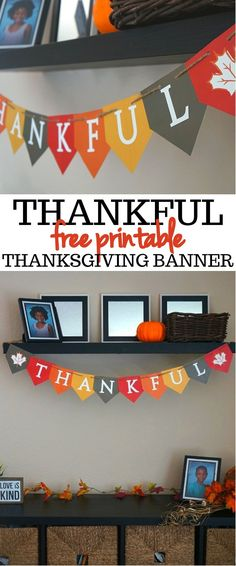 We Love This Festive THANKFUL Free Printable Thanksgiving Banner! Diy Thanksgiving Centerpieces, Thanksgiving Banner, Thanksgiving Parties, Decorating For Thanksgiving, Free Thanksgiving Printables, Holiday Decorations Thanksgiving, Thanksgiving Recipes, Diy Thanksgiving Crafts, Thanksgiving Activities