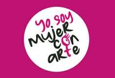 Yo soy mujer con arte www.mujeresconarte.com Pink Quotes, Art Quotes, Bee Art, Perfection Quotes, Simple Art, Fashion Quotes, Daily Quotes, Marketing, Stencils