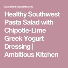 ... Pasta Salads on Pinterest | Salad, Pasta and Southwestern Pasta Salads