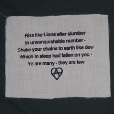 Rise Like Lions,from The Mask of Anarchy, Percy Bysshe Shelley, 1819 - punk patch anarchy patches poetry poem heart. $3.00, via Etsy.