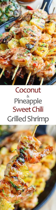 Grilled Coconut and Pineapple Sweet Chili Shrimp. Omit sweet chili sauce for 21 day detox Grilling Recipes, Seafood Recipes, Paleo Recipes, Yummy Recipes, Cooking Recipes, Recipies, Seafood Bbq, Zuchinni Recipes, Beer Recipes