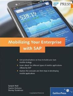 Mobilizing Your Enterprise with SAPhttp://sapcrmerp.blogspot.com/2013/02/mobilizing-your-enterprise-with-sap.html