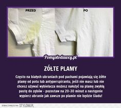 PROSTY TRIK NA ŻÓŁTE PLAMY POD PACHAMI NA BIAŁYCH UBRAN… na Stylowi.pl Wd 40, Simple Life Hacks, Home Hacks, Good Advice, Kids And Parenting, Clean House, Good To Know, Cleaning Hacks, Life Lessons