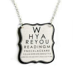 This is a really cute eye chart necklace!