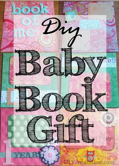 Parents always have the best intentions when it comes to creating a baby book to record their child's first year. Unfortunately it gets harder and harder with each child. Make it easier by giving them this DIY baby book gift. All they have to do is add pictures and go.