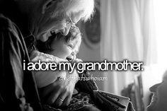 i adore my grandmother