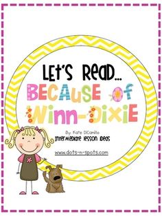 One of my FAVORITE novels to read with my students is Because of Winn-Dixie by Kate DiCamillo. I have created this supplement unit to help you and ...