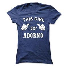 This girl loves her ADORNO - #wifey shirt #tshirt painting. SAVE  => https://www.sunfrog.com/Names/This-girl-loves-her-ADORNO-hjquqfxhar-Ladies.html?id=60505