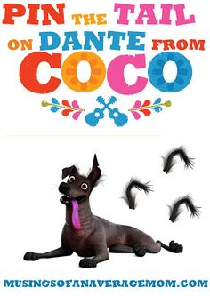 Free Coco movie printable games - Pin the tale on Dante from the 2017 Coco movie.