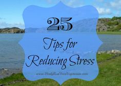 25 tips to reduce stress