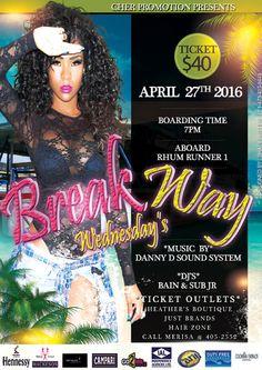Cher Promotions BREAK AWAY Wednesdays Rhum Runner Cruise April 27th, 2016
