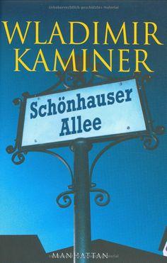 Schönhauser Allee: Amazon.de: Wladimir Kaminer: Bücher