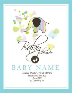 Elephant Baby Shower Invite. Absolutely adorable, and it could be made gender neutral if you aren't finding out!
