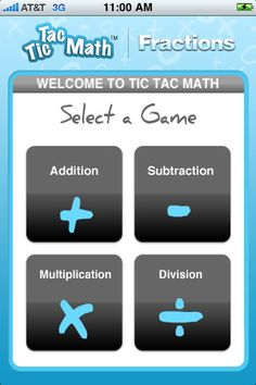 Tic Tac Math Fractions ($4.99) •Pick addition, subtraction, multiplication or division.   •Decide if you want to participate with your child and use the two player mode or let them play the computer by choosing one player.   •Start with easy, move to advanced & try your skills at expert. You'll see mixed numbers, fractions with like denominators, unlike denominators & all sorts of other fraction fun! Remember to reduce and simplify wherever you can!