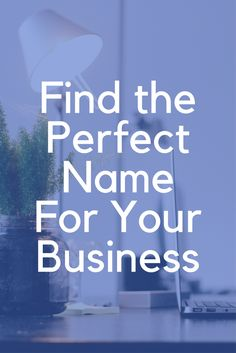 Find the perfect name for your business, brand, website, product, company, or blog. (affiliate)