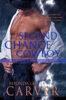 Second Chance Cowboy, an ebook by Rhonda Lee Carver at Smashwords