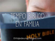 Incorpora la Biblia a la vida diaria de tu familia | El viaje de una mujer