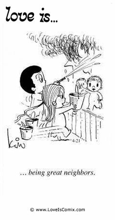 Love Is... being great neighbors.