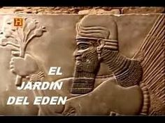 Documental - En Busca del Jardin de Eden - Mesopotamia