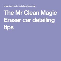 The Mr Clean Magic Eraser car detailing tips as shown by Darren of Auto Fetish Detail. Often referred to as the wonder of the world, Darren shows you many tips and tricks of this amazing tool. Magic Erasers, Mr Clean, The Mister, Car Detailing, Wonders Of The World, Feel Good, Cleaning, Tips, Home Cleaning