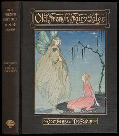 """Old French Fairy Tales.Comtesse de  Segur [Sophie Rostopchine].Illustrated by Virginia Frances Sterrett.Philadelphia,The Penn Publishing Co.,1920.""""Blondine slept profoundly, and on awaking she found herself entirely changed. Indeed, it seemed to her she could not be the same person. She was much taller, her intellect was developed, her knowledge enlarged. She remembered a number of books she thought she had read during her sleep. She was sure she had been writing, drawing, singing and…"""