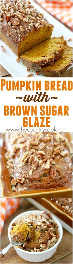Homemade Pumpkin Bread with Brown Sugar Glaze recipe from The Country Cook