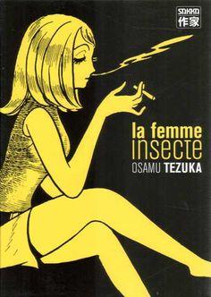la femme insecte Osamu Tezuka... The 'inventor' of Japanese comics.
