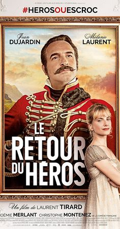 Directed by Laurent Tirard.  With Jean Dujardin, Mélanie Laurent, Noémie Merlant, Christophe Montenez. 1809, France. Captain Neuville is called to the front, leaving his future bride heartbroken. Her sister decides to write letters on his behalf to cheer her up. But it all goes south when Neuville reappears.
