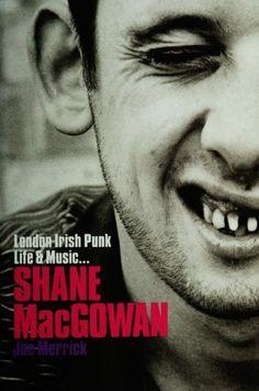 Shane MacGowan: London Irish Punk Life and Music (Text) by Joe Merrick. $17.22. Publication: June 26, 2012. Publisher: Omnibus Press (June 26, 2012). 200 pages