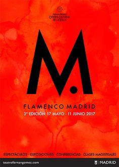 El próximo 17 de mayo arranca la tercera edición de Flamenco Madrid