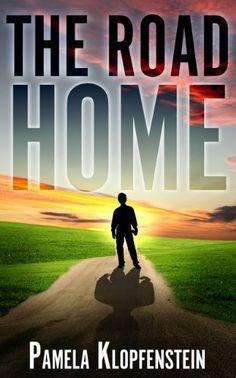 The Road Home by Pamela Klopfenstein, http://www.amazon.com/dp/B00A0VPH02/ref=cm_sw_r_pi_dp_gau1qb0B0YEW9