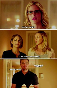 in which laurel and thea have THE WORST timing. I was so unbelievably mad at this scene Arrow Felicity, Arrow Cw, Oliver And Felicity, Team Arrow, Arrow Quote, Felicity Smoak, The Cw Shows, Dc Tv Shows, Supergirl Dc