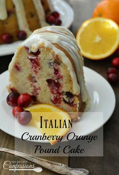 Italian Cranberry and Orange Pound Cake is the best holiday recipe ever! It is soft, fluffy, and loaded with flavor. I have to give most of the cake away when I make it because I want to eat it all myself. My family loves this cake so much I am going to m Köstliche Desserts, Delicious Desserts, Dessert Recipes, Plated Desserts, Pound Cake Recipes, Holiday Cakes, Food Cakes, Bundt Cakes, Savoury Cake