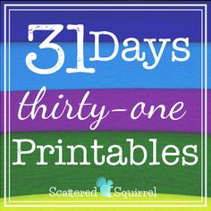 Welcome to 31 Days 31 Printables. Each and every day I'll be sharing a different printable.