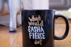 What would Beyonce do Mug by StraightMugging on Etsy