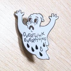 Anxiety Ghost Pin - $10.00  http://badvibes4lyfe.bigcartel.com/product/1-5-inch-anxiety-ghost-hard-enamel-pin